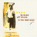 Ja-Man All Stars - In The Dub Zone [1976-79]