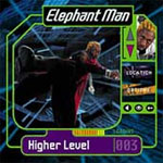 Elephant Man - Higher Level