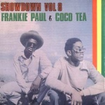 Frankie Paul & Cocoa Tea - Showdown Vol. 8