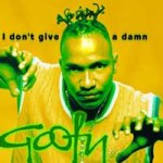 Goofy - I Don't Give A Damn!!